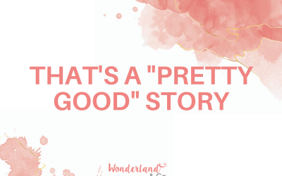 """That's a """"pretty good"""" story."""