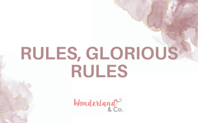 Rules, Glorious Rules!