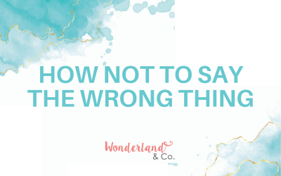 How Not to Say the Wrong Thing