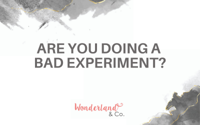 Are You Doing a Bad Experiment?