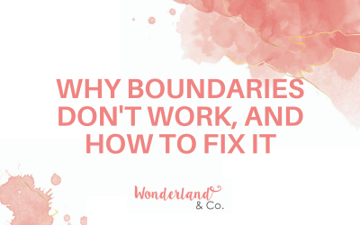 Why Boundaries Don't Work, and How to Fix It