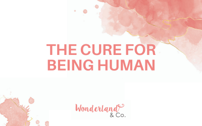 The Cure For Being Human