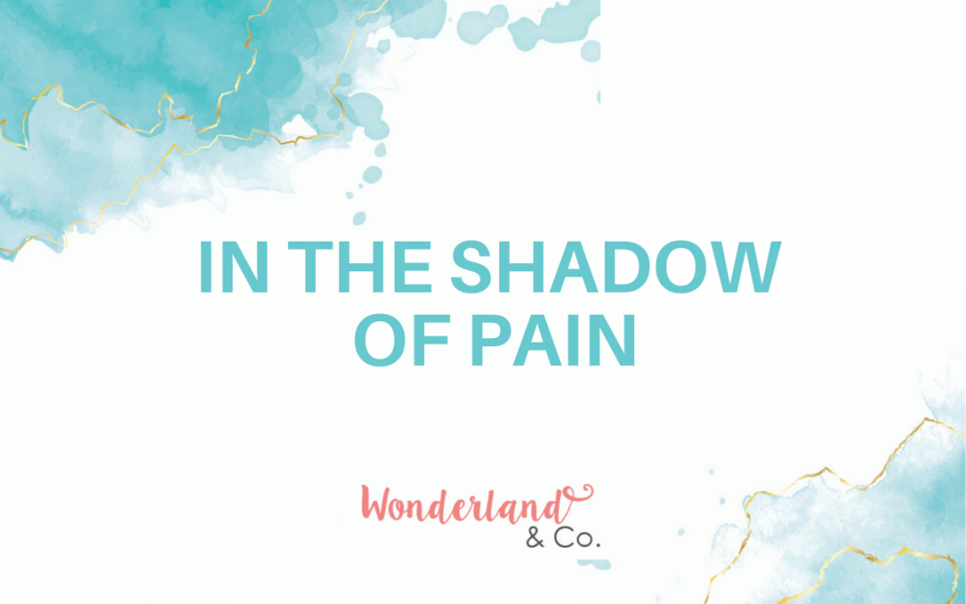 In the Shadow of Pain