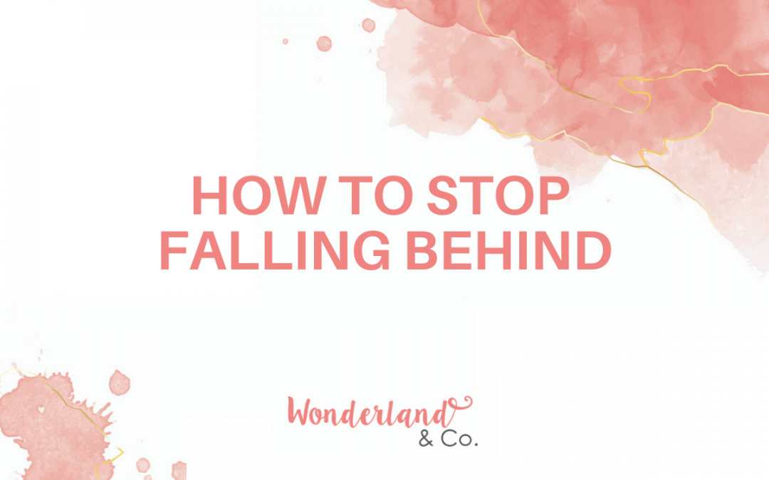 How to Stop Falling Behind