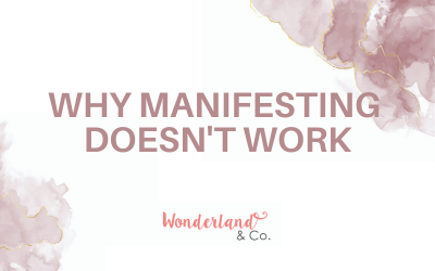 Why Manifesting Doesn't Work